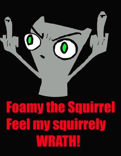 foamy the squirrel