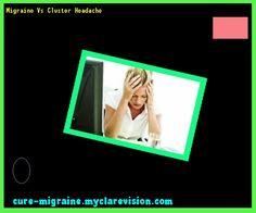 Migraine Vs Cluster Headache 103132 - Cure Migraine
