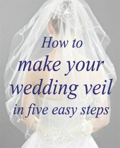 Making a Wedding Veil How-to   My Online Wedding Help Blog