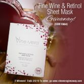 Fine Wine Sheet Mask Giveaway  Open to: United States Canada Other Location Ending on: 03/05/2018 Enter for a chance to win the Fine Wine & Retinol Sheet Mask ($500 value). Two winners. Enter this Giveaway at Vine Vera  Enter the Fine Wine Sheet Mask Giveaway on Giveaway Promote.