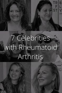 7 Celebrities with Rheumatoid Arthritis