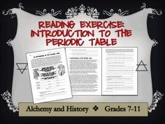 Great intro tool to the periodic table! The reading components include Alchemy and Latin chemical symbols, discovery of phosphorus, Johann Dobereiner, Dmitri Mendeleev and two basic patterns found in the periodic table.