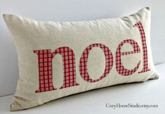 """Handmade Christmas pillow cover with """"noel"""" applique. Natural osnaburg fabric and red check letters."""