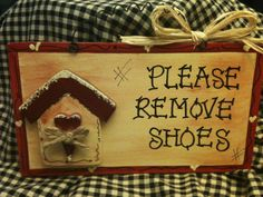 PLEASE REMOVE SHOES Sign country wood crafts home por EvansCraftHut, $8.50
