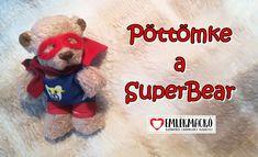 Tudtad? A mackóknak igazi szuperképességük van! Gyógyítják a lelkünket! Teddy Bear, Teddy Bears