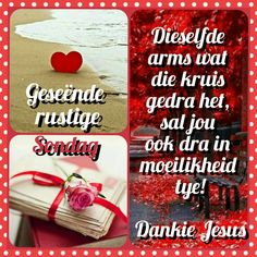 Afrikaanse Quotes, Goeie Nag, Angel Prayers, Goeie More, Sunday Quotes, Happy Weekend, Blessed, Faith, Blessings