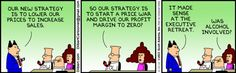 Created by Scott Adams, Dilbert is about the world's most famous -- and funny -- dysfunctional office. Dilbert Cartoon, Dilbert Comics, Office Humour, Business Cartoons, Website Features, Business Intelligence, What Can I Do, Comic Strips, Laughter