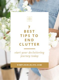 7 Best Tips to End Clutter