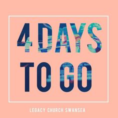 FOUR DAYS TO GO 24.04.16 #legacychurchswansea #everyonewelcome #bringafriend by legacyswansea Wedding Countdown Quotes, Countdown Images, Event Countdown, Vacation Countdown, Birthday Countdown, Wedding Quotes, Christmas Countdown, Sweet Birthday Quotes, Birthday Quotes For Girlfriend