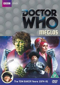 85). Meglos. Starring Tom Baker as the Doctor, Lalla Ward as Romana II and John Leeson as K9