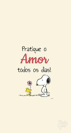 Pratique o Amor todos os dias!
