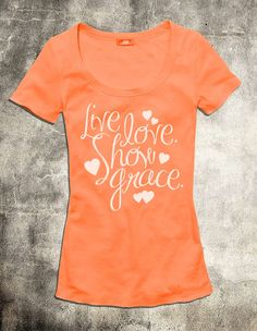 """Live Love Show Grace - Neon Orange Slub Women's Christian TShirt - This ultra soft Slub Heather Christian shirt for women expresses a desire to """"Live Love Show Grace"""" to those around you. """"Live a life of love just as Christ loved us and gave Himself up for us as a fragrant offering and sacrifice to God."""" - Ephesians 5:2"""