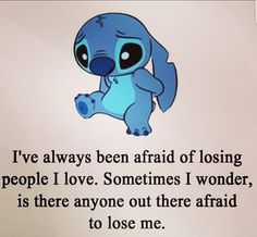 disney quotes I feel the same stitch - quotes Quotes Deep Feelings, Hurt Quotes, Mood Quotes, Life Quotes, Qoutes, Quotes Quotes, Lyric Quotes, Family Quotes, Citations Disney