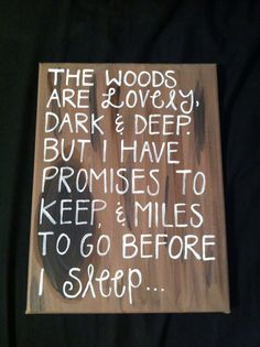 """Miles to go before I sleep..."" Robert Frost Canvas Quote Painting by MercifulJourneys on Etsy"