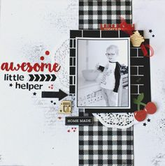 'Awesome little helper' layout by Alicia McNamara (with Process Video) DT for Kaisercraft using 'Bon Apetit ' collection via Wendy Schultz ~ Scrapbook Layouts.