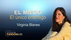 EL MIEDO  El único enemigo  -- Virginia Blanes