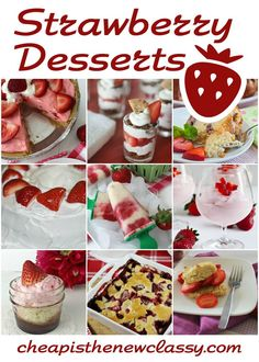 February 27th is #NationalStrawberryDay.  Here are 12 #yummy #recipes with #strawberries to help you celebrate.  http://cheapisthenewclassy.com/2015/02/12-strawberry-dessert-recipes.html #recipeideas  #strawberry