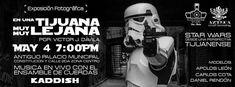 #Eventos #Foto HOY se inaugura en IMAC la Exposición fotografica de Víctor J. Dávila que muestra la vida de los personajes de Star Wars como si fueran tijuanenses.  Además para hacerlo más cool hay música en vivo!  Info: http://tjev.mx/1T20iEW