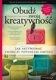 Obudź swoją kreatywność. Jak aktywować twórczy potencjał umysłu + CD-Gmitrzak Dagmara Good Books, Books To Read, Self Development, Reading, Internet, Word Reading, Reading Books, Great Books, Libros
