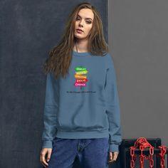 Be The Change You Want To See / Unisex Sweatshirt - Indigo Blue / S