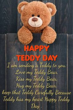 and happy Teddy Day Happy Teddy Day Images, Happy Teddy Bear Day, Valentines Day Teddy Bear, Happy Valentines Day Images, Valentine Day Special, My Teddy Bear, Cute Teddy Bears, Valentines Day Gifts For Him, New Year Wishes