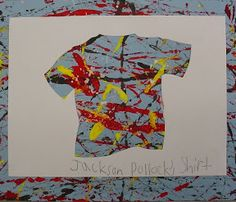 create personal art class shirts like this? Acrylic paint plus sight words jacksons kindergarten shirt Art Lessons Elementary, Lessons For Kids, Artists For Kids, Art For Kids, Arts Ed, Jackson Pollock, Art Plastique, Famous Artists, American Artists
