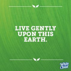 #quote #earth #livinggreen