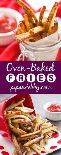 Oven-Baked Fries | These crispy fries come with a warning: ADDICTING! Great as a snack, side dish or appetizer. #appetizers #pipandebby #sidedish