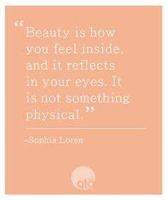 Quotes We Love: Sophia Loren on Beauty