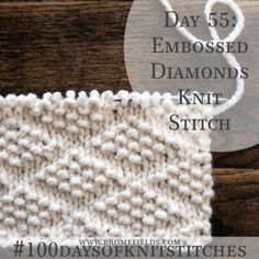 Día 55: Diamantes en relieve puntada de punto: # 100daysofknitstitches