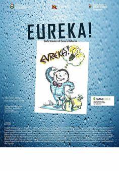 Eureka! il primo spettacolo.