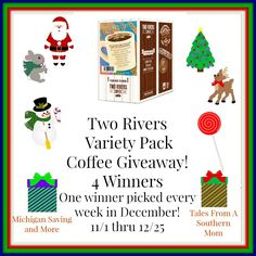 Two Rivers Variety Coffee Giveaway! 12/25 ~ Tales From A Southern Mom