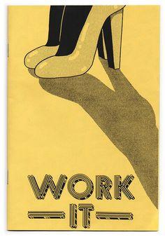 Clay Hickson - Work it zine
