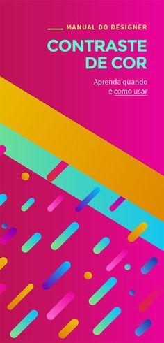 Manual do Designer: Aprenda Quando e Como usar Contraste de Cor (em composições & textos)