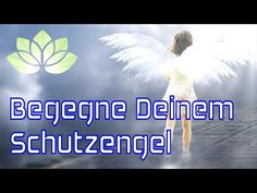 Schutzengel Meditation - YouTube