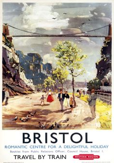 Image result for POSTER BR BRISTOL TRAVEL BY TRAIN