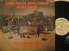 LOVE-CHILDS-AFROCUBAN-BLUES-BAND_OUT-AMONG-'EM.JPG (640×480)