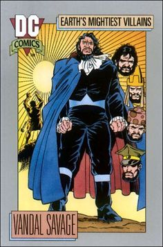 Trading cards from comic books, including Marvel, DC Comics, Image and more. Vandal Savage, Comic Art, Comic Books, Superhero Images, Tim Drake Red Robin, Justice Society Of America, Blood Brothers, Lex Luthor, Dc Comics Characters