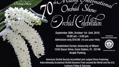 The 70th Miami International Orchid Show