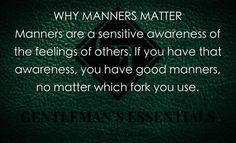 http://chicerman.com  gentlemansessentials:  Manners  Gentlemans Essentials  #accessories