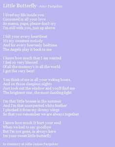 Stillborn baby boy quotes little butterfly a poem about baby loss baby room ideas eyfs Stillborn Quotes, Miscarriage Quotes, Stillborn Baby, Grieving Quotes, Miscarriage Tattoo, Miscarriage Remembrance, Baby Loss Poems, Child Loss Quotes, Baby Poems