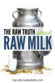 Want to know the raw truth about raw milk? Find out the raw FAQ's for raw milk here. They may make you think twice about drinking pasteurized milk.