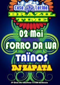 BRAZIL TIME à la CASA LATINA ( bordeaux) VENDREDI 9 mai 2014 2 concerts pour une soirée brésilienne !!!!! DJ ZAPATA MIX  21H00 Bal Brésilien !! avec le groupe PAGODE DO JAMBO MINUIT : TAINOS TIME (Les TAINOS font le show toute la fin de soirée)  CASA LATINA devient pour la soirée CASA DO BRAZIL ! avec les musiciens du groupe pAGODE DO JAMBO! La voix et la danse sont à l'honneur comme dans la plupart des musiques brésiliennes. !
