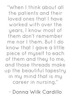 """When I think about all the patients and their loved ones . . ."" - being a nurse"
