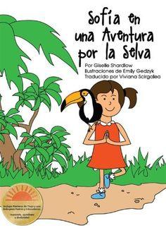 Sofia en una Aventura por la Selva: Un Cuento de Yoga para Niños Divertido y Educativo (Spanish Edition) by Giselle Shardlow, http://www.amazon.com/dp/B00E99AL66/ref=cm_sw_r_pi_dp_MPQgsb0GFF7NZ