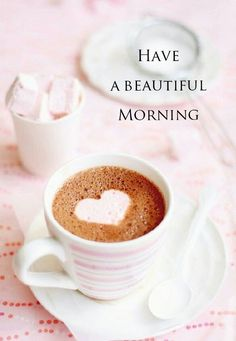 Have a beautiful morning!
