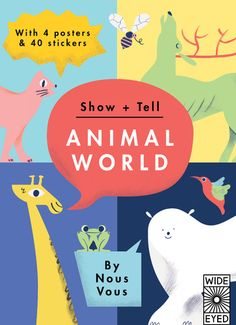 Show and Tell: Animal,World