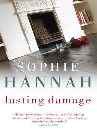 sophie hannah lasting damage - great book :)