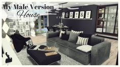 Sims 4 - My Male House Version (House   Mods for download)