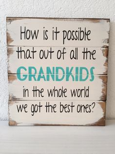 How is It Possible That Out of All the GRANDKIDS in the Whole | Etsy